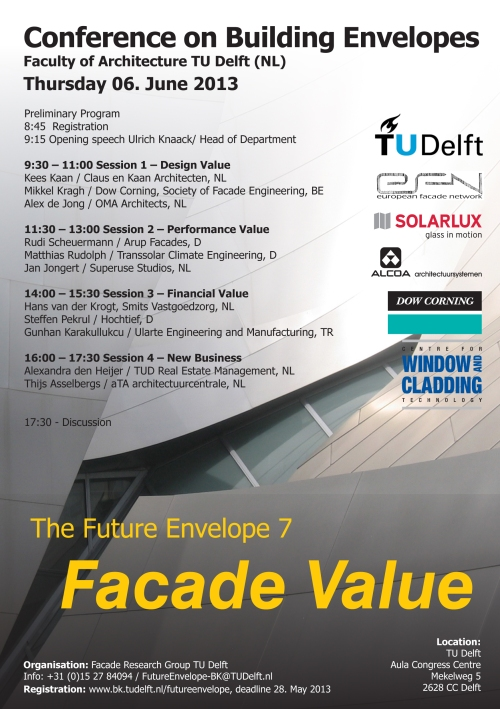 The Fututre Envelope 7 - Facade value  conference on the building envelope hosted by the TU Delft, facades business models, product models, sustainable facade concepts, sustainability